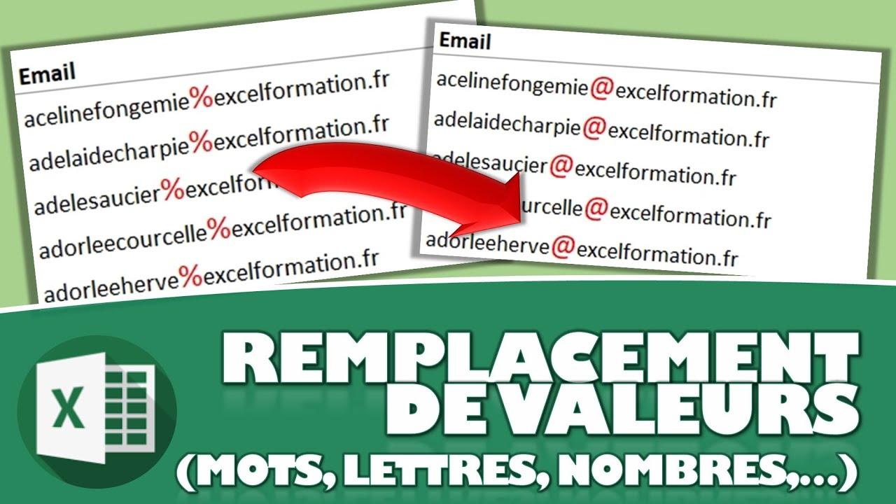 COMMENT REMPLACER AUTOMATIQUEMENT DES DONNEES (MOTS, LETTRES, NOMBRES,…) SUR EXCEL