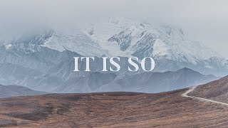 It Is So ~ Elevation Worship (Lyrics)