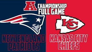 New England Patriots vs Kansas City Chiefs AFC Championship Sim - Madden 19 (Full Game)