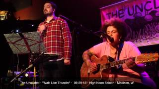 """The Uncluded - """"Walk Like Thunder"""" - 06-29-13 - High Noon Saloon - Madison, WI"""