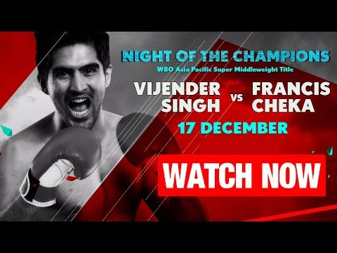 Vijender Singh vs Francis Cheka Highlights 17th December 2016 - Knock out match
