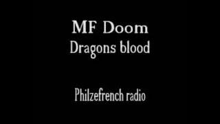 MFDoom - Dragons blood