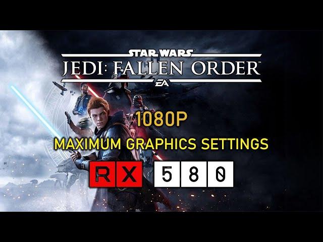 Star Wars Jedi: Fallen Order - Max Settings - RX 580 8GB | i7-4770 (1080P)