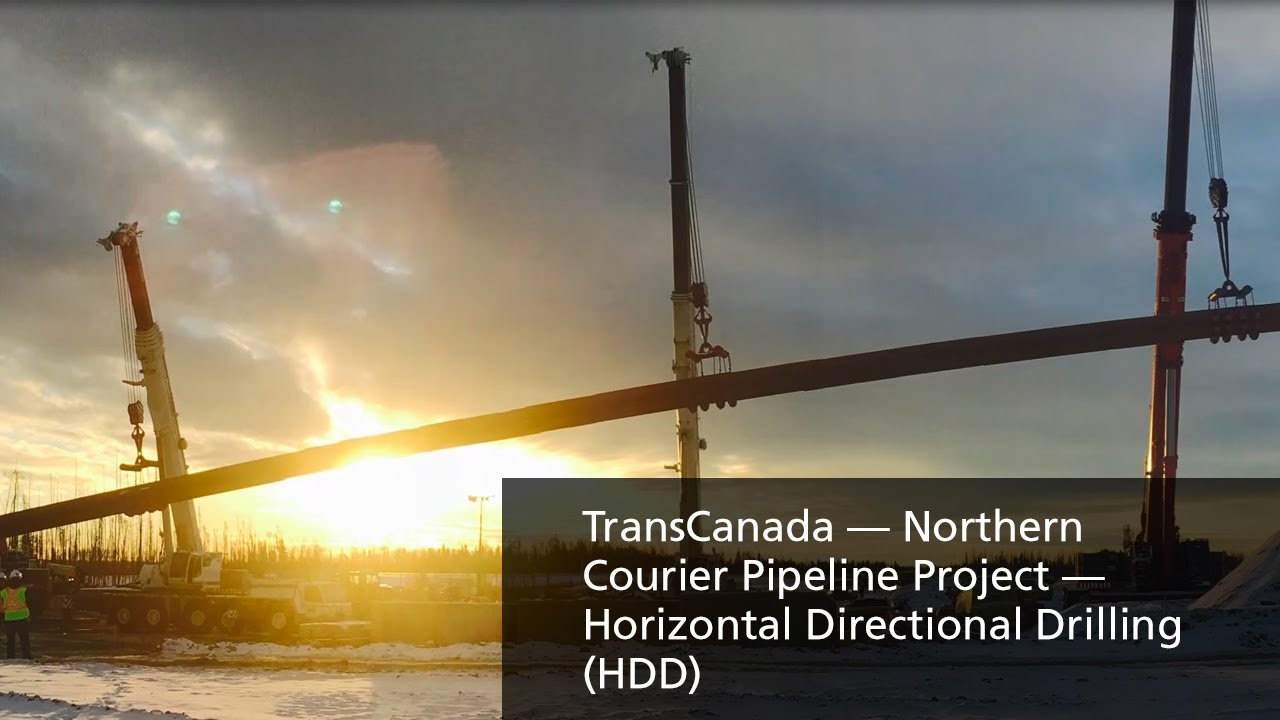 TransCanada — Northern Courier Pipeline Project — Horizontal Directional  Drilling (HDD)