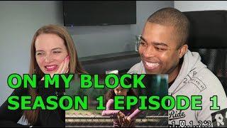 On My Block SEASON 1 EPISODE 1  (JANE AND JV REACTION 🔥)