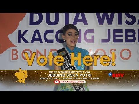 VOTE JEBBING SISKA PUTRI - Kacong Jebbing Favorit 2019 - BSTV Bondowoso