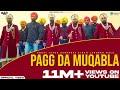 Gambar cover Pagg Da Muqabla | Dhadi Jatha Gurpreet Singh Landran Wale | Latest Punjabi Song 2018