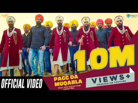 Mix - Pagg Da Muqabla Official Video | Dhadi Jatha Gurpreet Singh Landran Wale | Latest Punjabi Song 2018