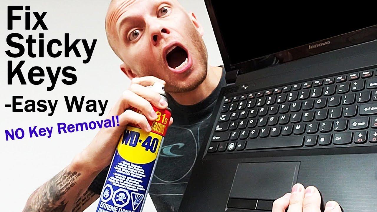 Fix Stuck or Sticking Keyboard Keys - Laptop, Desktop Keyboard