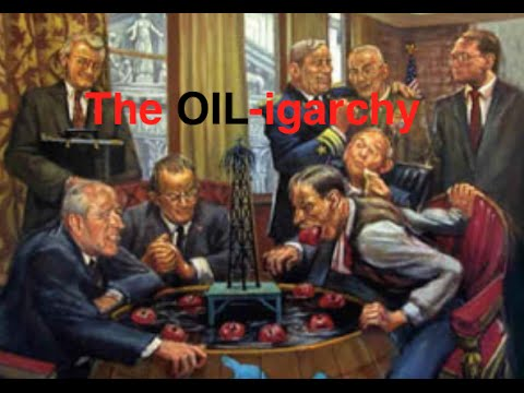 The OIL-igarchy Global Power (New Documentary)