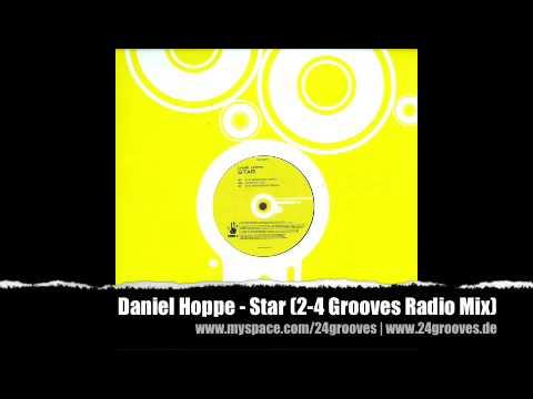 Daniel Hoppe - Star (2-4 Grooves Radio Mix)