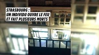Strasbourg : un individu ouvre le feu et fait plusieurs morts