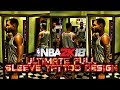 NBA 2K18 Ultimate Full Sleeve Tattoo Guide x How to Make Fire Tattoos