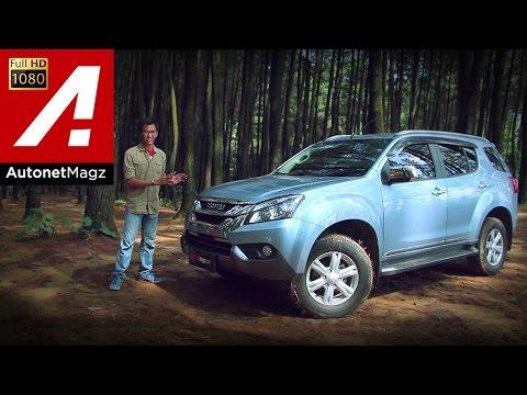 Review Isuzu MU-X Indonesia by AutonetMagz (Part 1/2)