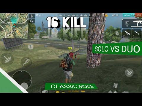 Solo Vs Duo 16 Kill Classic Mode I Win Garena Free Fire Bg