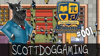 Academia: School Simulator - School Is In - Ep 01 ScottDogGaming