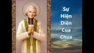 32. Bài 35 - Sự Hiện Diện Của Chúa (Thánh Gioan Vianney)