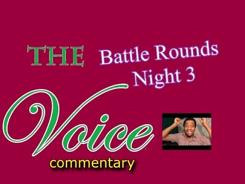 The Voice Battle Rounds - night 3...