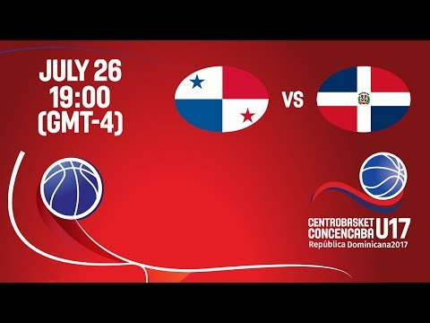Panama vs Dominican Republic - Full Game - Centrobasket U17 Championship