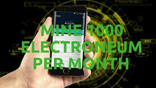 Trick To Mine 1000 Electroneum Per Month By Single Android Phone - 2018