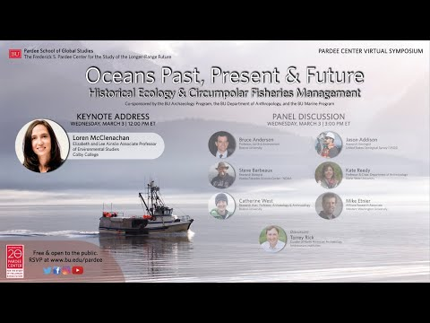 Keynote: Oceans Past, Present & Future: Historical Ecology & Circumpolar Fisheries Management