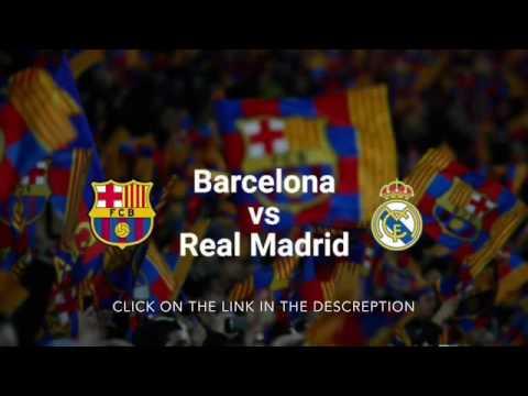 Barcelona Vs Real Madrid LIVE STREAM EN VIVO FULL MATCH LIVE FREE YOUTUBE ONLINE EL CLASICO 2016 HD
