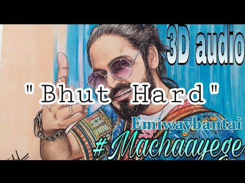 machayenge-3d-audio-//-bhut-hard-bhut-hard-3d-song-//-emiway-//-3d-audio-//-rapping-3d-sound/iert