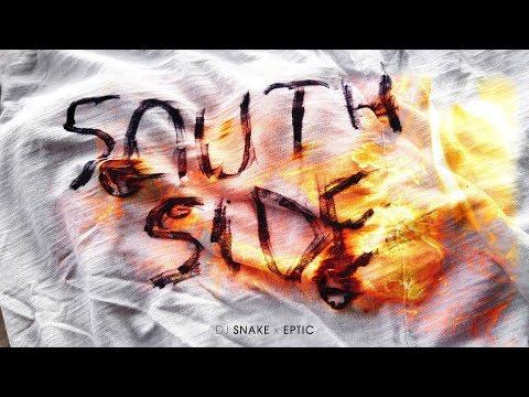 DJ Snake X Eptic - SouthSide