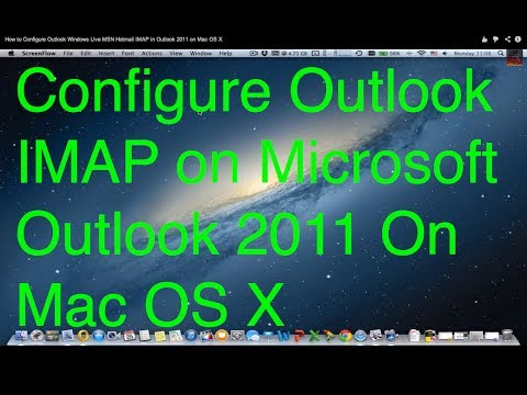 How To Configure Outlook Windows Live MSN Hotmail IMAP In Outlook 2011 On Mac OS X