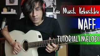 Download Lagu Naff Kau Masih Kekasihku Tutorial Melodi Gitar Akustik mp3