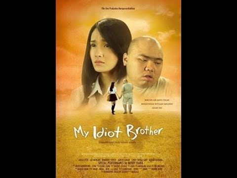 My Idiot Brother  2016    Film Indonesia Terbaru 2016 Full Movie