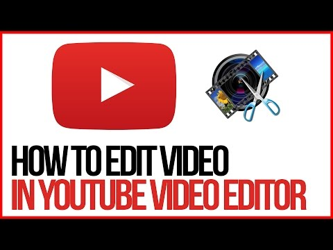 How To Edit Videos Using The YouTube Video Editor - FULL TUTORIAL