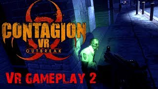 Contagion VR Outbreak early access gameplay 2: Zombies on the streets!