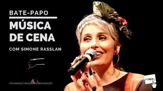 Simone Rasslan em MÚSICA DE CENA | GRUPOJOGO