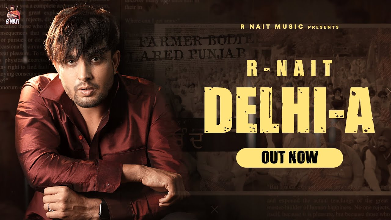 Download Delhi-A (Full Song) R Nait | Laddi Gill | GRY India | GoldMedia | New Punjabi Song 2020