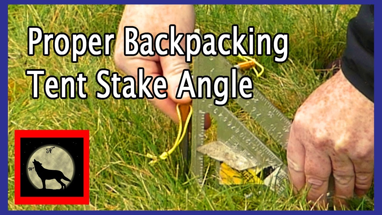 How to start Backpacking- How To Set The Proper Backpacking Tent Stake Angle  sc 1 st  YouTube & How to start Backpacking- How To Set The Proper Backpacking Tent ...