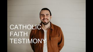 ANTE'S CATHOLIC FAITH TESTIMONY || CeC #2