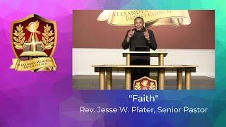 """FAITH"" - PASTOR JESSE W. PLATER (11.8.20)"