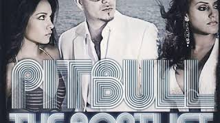 The Anthem - Pitbull (Feat. Lil Jon) Clean Version