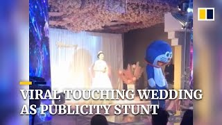 Viral touching wedding exposed as publicity stunt in China