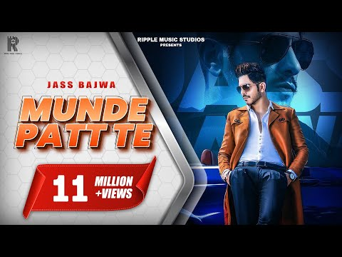 Munde Patt Te (Full Song) Jass Bajwa | Latest Punjabi Songs 2019 | Ripple Music