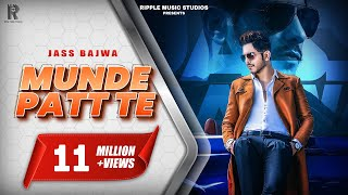 Gambar cover Munde Patt Te (Full Song) Jass Bajwa | Latest Punjabi Songs 2019 | Ripple Music