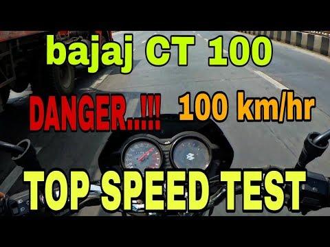 Bajaj CT 100  top speed test  shocking results   must watch