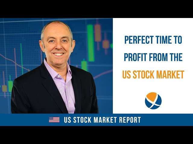 Perfect Time to Profit from the US Stock Market