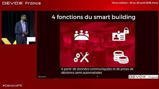 Le Smart Building Par où commencer ?  (O. Sellès)