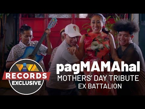 pagmamahal---ex-battalion-(mother's-day-tribute)
