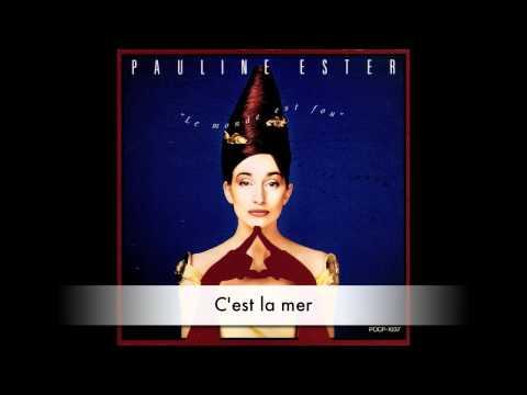 Pauline Ester - C'est la mer