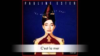 Vid o clips pauline ester for Pauline ester une fenetre ouverte