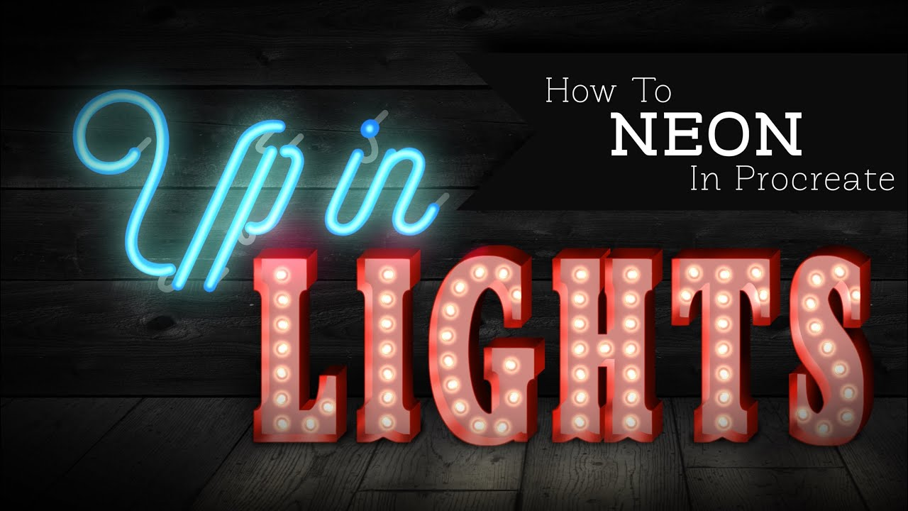 Up in Lights: How to Create a Neon Effect in Procreate