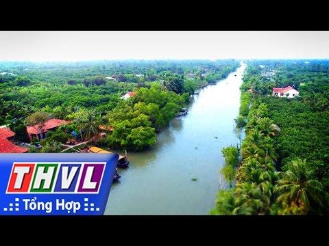 THVL   Ký sự truyền hình: Vĩnh Long những điểm đến - Sông nước An Bình